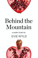 Behind the Mountain  A Short Story from the collection  Reader  I Married Him