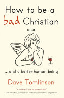 Pdf How To Be a Bad Christian