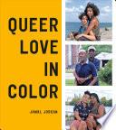 Queer Love in Color