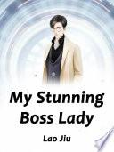 My Stunning Boss Lady