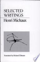 Selected Writings Of Henri Michaux Book