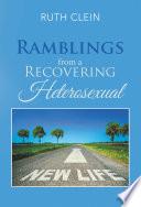 Ramblings from a Recovering Heterosexual