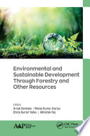 Environmental And Sustainable Development Through Forestry And Other Resources Book PDF