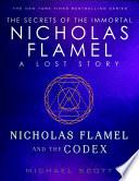 Nicholas Flamel and the Codex