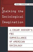 Stalking the Sociological Imagination