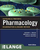 Katzung   Trevor s Pharmacology Examination and Board Review  Ninth Edition Book