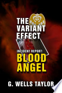 The Variant Effect: BLOOD ANGEL