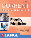 CURRENT Diagnosis   Treatment in Family Medicine  5th Edition