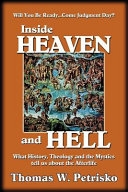 Inside Heaven and Hell