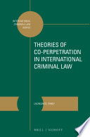 Theories Of Co Perpetration In International Criminal Law