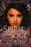 Spirit & Soul (The Hand of Kali #5)