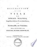 A Description of the Villa of Horace Walpole
