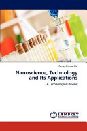 Nanoscience  Technology and Its Applications