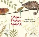 Oma - Emma - Mama
