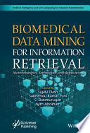 Biomedical Data Mining for Information Retrieval