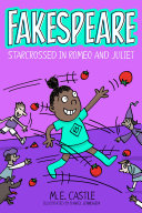 Fakespeare: Star-Crossed in Romeo and Juliet Pdf/ePub eBook