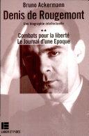 Denis de Rougemont : une biographie intellectuelle