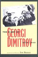 The Diary of Georgi Dimitrov  1933 1949