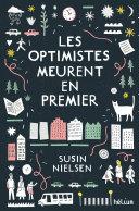 Les optimistes meurent en premier [Pdf/ePub] eBook