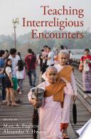 Teaching Interreligious Encounters Book PDF