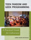 Teen Fandom and Geek Programming
