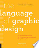 The Language of Graphic Design Revised and Updated