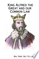 King Alfred The Great And Our Common Law