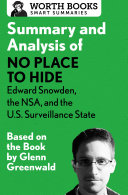 Summary and Analysis of No Place to Hide: Edward Snowden, the NSA, and the U.S. Surveillance State [Pdf/ePub] eBook