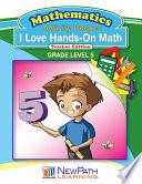 I Love HandsOn Math Workbook Book 5 Book