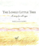 The Lonely Little Tree Book