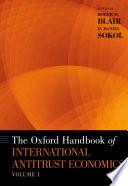 The Oxford Handbook of International Antitrust Economics Book