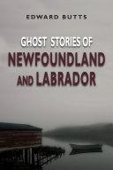 Ghost Stories of Newfoundland and Labrador Pdf/ePub eBook