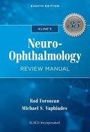 Kline's Neuro-ophthalmology Review Manual