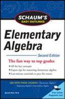 Schaum s Easy Outline of Elementary Algebra  Second Edition