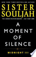 """A Moment of Silence: Midnight III"" by Sister Souljah"
