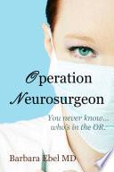 Operation Neurosurgeon