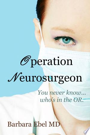 Download Operation Neurosurgeon Free Books - Dlebooks.net