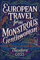 European Travel for the Monstrous Gentlewoman [Pdf/ePub] eBook