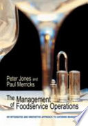 """""""The Management of Foodservice Operations"""" by Peter Jones, Paul Merricks"""