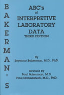 Bakerman's ABC's of Interpretive Laboratory Data, Second Printing