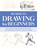 30 Minute Drawing for Beginners