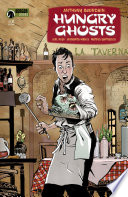 Anthony Bourdain's Hungry Ghosts #2