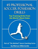 45 Professional Soccer Possession Drills