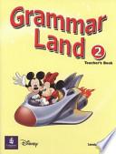 Grammar Land 2 Teacher's Book