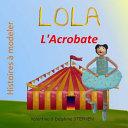 Lola L'Acrobate