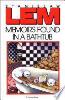 """""""Memoirs Found in a Bathtub"""" by Stanislaw Lem, Michael Kandel, Christine Rose"""