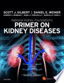 """""""National Kidney Foundation Primer on Kidney Diseases E-Book"""" by Scott Gilbert, Daniel E. Weiner"""