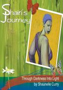 Shairi's Journey Through Darkness Into Light