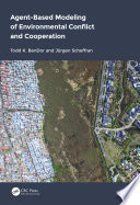 Agent Based Modeling of Environmental Conflict and Cooperation