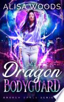 My Dragon Bodyguard  Broken Souls 4